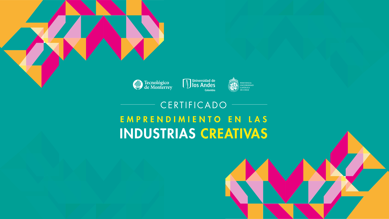 Certificado: Emprendimiento en las Industrias Creativas