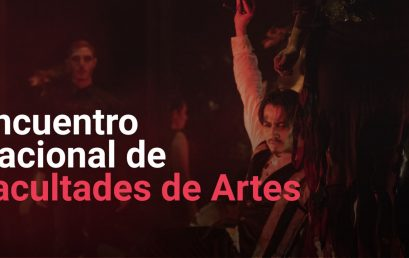 Primer Encuentro nacional de Facultades de Artes