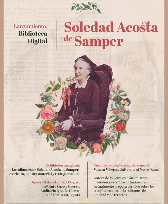 Lanzamiento de la biblioteca digital de Soledad Acosta de Samper