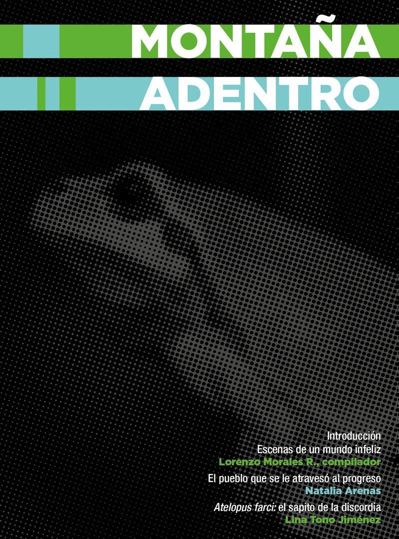 Montaña Adentro - Cuadernos de Periodismo - Centro de Estudios en Periodismo - Universidad de los Andes