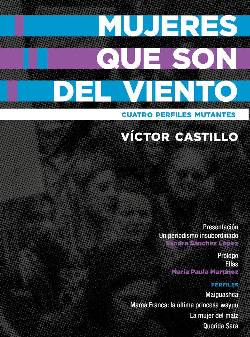Mujeres que son del viento - Cuadernos de Periodismo - Centro de Estudios en Periodismo - Universidad de los Andes.jpeg