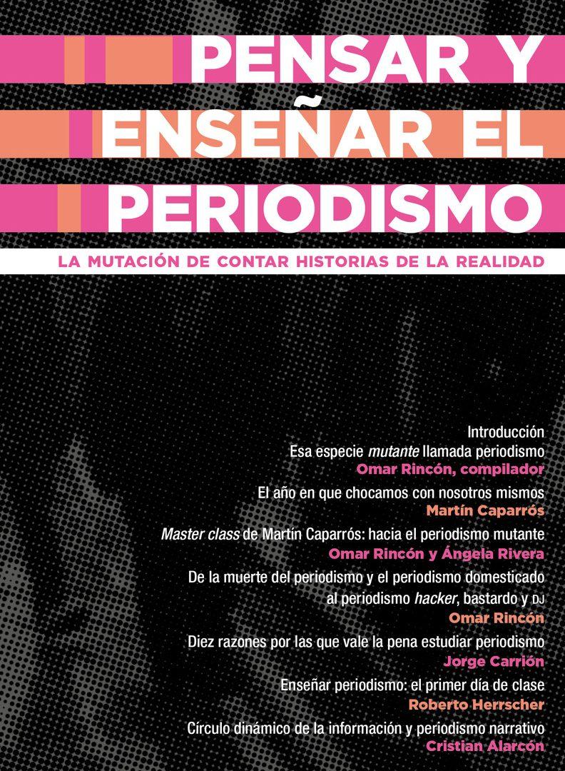Pensar y enseñar el periodismo - Cuadernos de Periodismo - Centro de Estudios en Periodismo - Universidad de los Andes.jpeg
