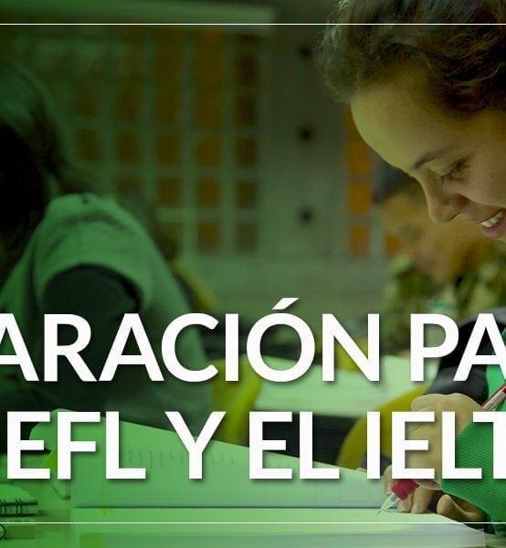 Taller de Preparación para el TOEFL y el IELTS