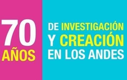 Convocatoria «70 años de investigación y creación de Los Andes»