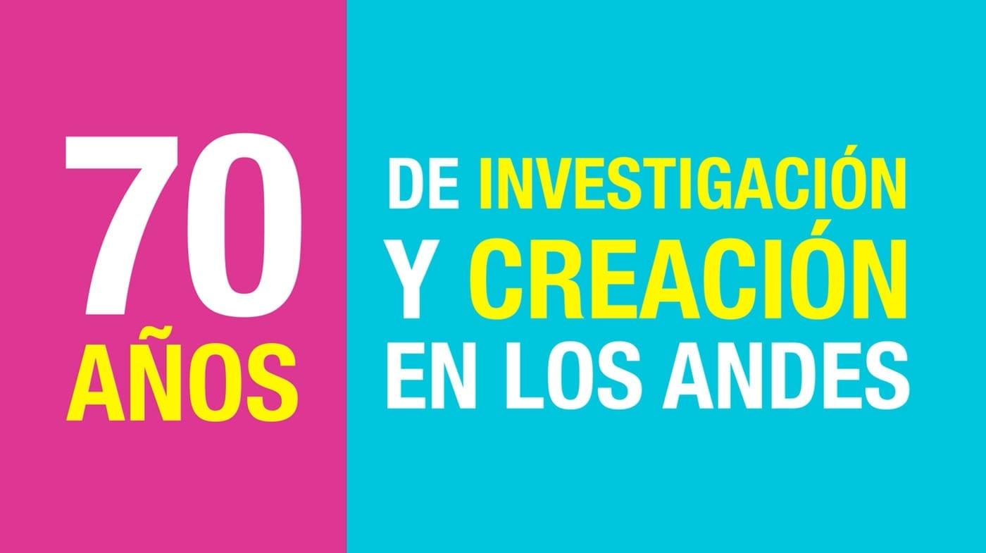 """Convocatoria """"70 años de investigación y creación de Los Andes"""""""