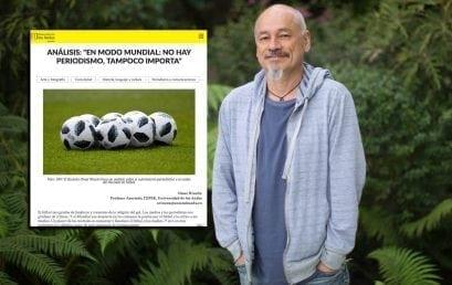 Ómar Rincón sobre el papel del periodismo en el Mundial en análisis de Los Andes