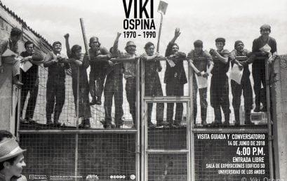 Visita guiada y conversatorio exposición «Viki Ospina 1970 – 1990»
