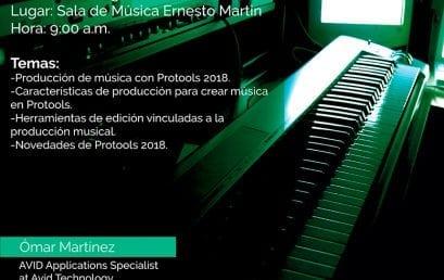 Conversatorio: Música en 2018 con Pro Tools