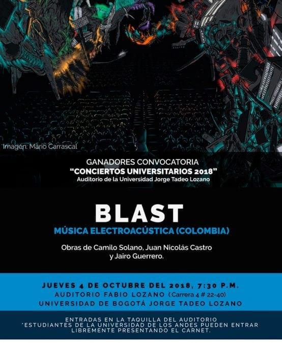"""BLAST, ganador de la convocatoria """"Conciertos Universitarios 2018"""", se presenta en el auditorio Fabio Lozano"""