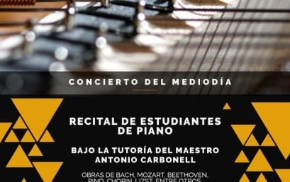 Concierto del mediodía: estudiantes de piano, bajo la tutoría del maestro Antonio Carbonell
