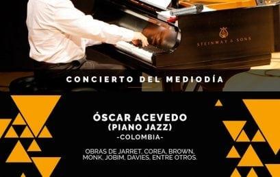 Concierto de mediodía: Óscar Acevedo, piano jazz (Colombia)