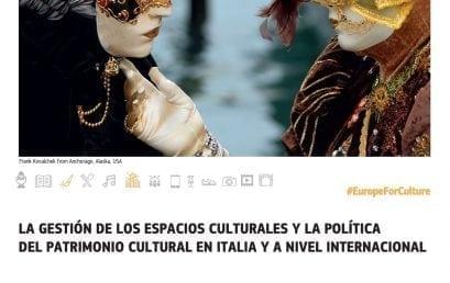 La gestión de los espacios culturales y la política del patrimonio cultural en Italia y a nivel internacional