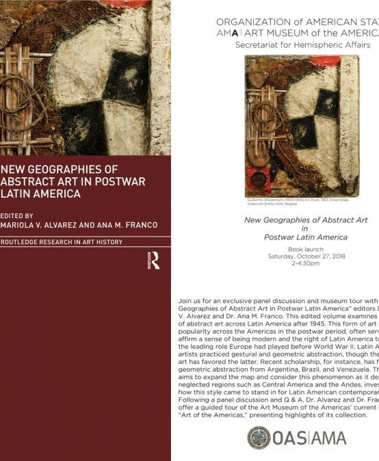 cba7db5147 Lanzamiento del libro New Geographies of Abstract Art in Postwar Latin  America. Oct. 27