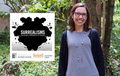 Maria Clara Bernal participa en coloquio sobre Surrealismo en Pennsylvania