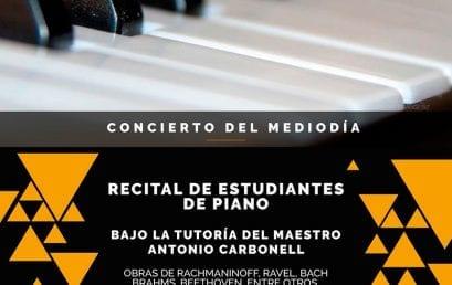 Concierto del mediodía: Estudiantes de piano, bajo la dirección de Antonio Carbonell