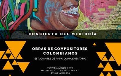 Concierto de obras para piano compositores colombianos / estudiantes de piano complementario