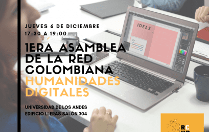 1ª asamblea de la Red Colombiana Humanidades Digitales