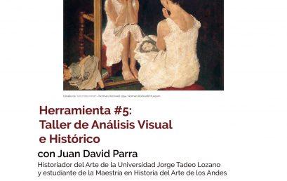 Taller de análisis visual e histórico – Herramienta #5