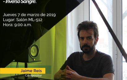 "Conferenicia: Jaime Reis-2002-2018, del ciclo ""Síntesis a Sangre Inverso-Inverso Sangre"""