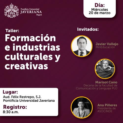 Formación e industrias culturales y creativas