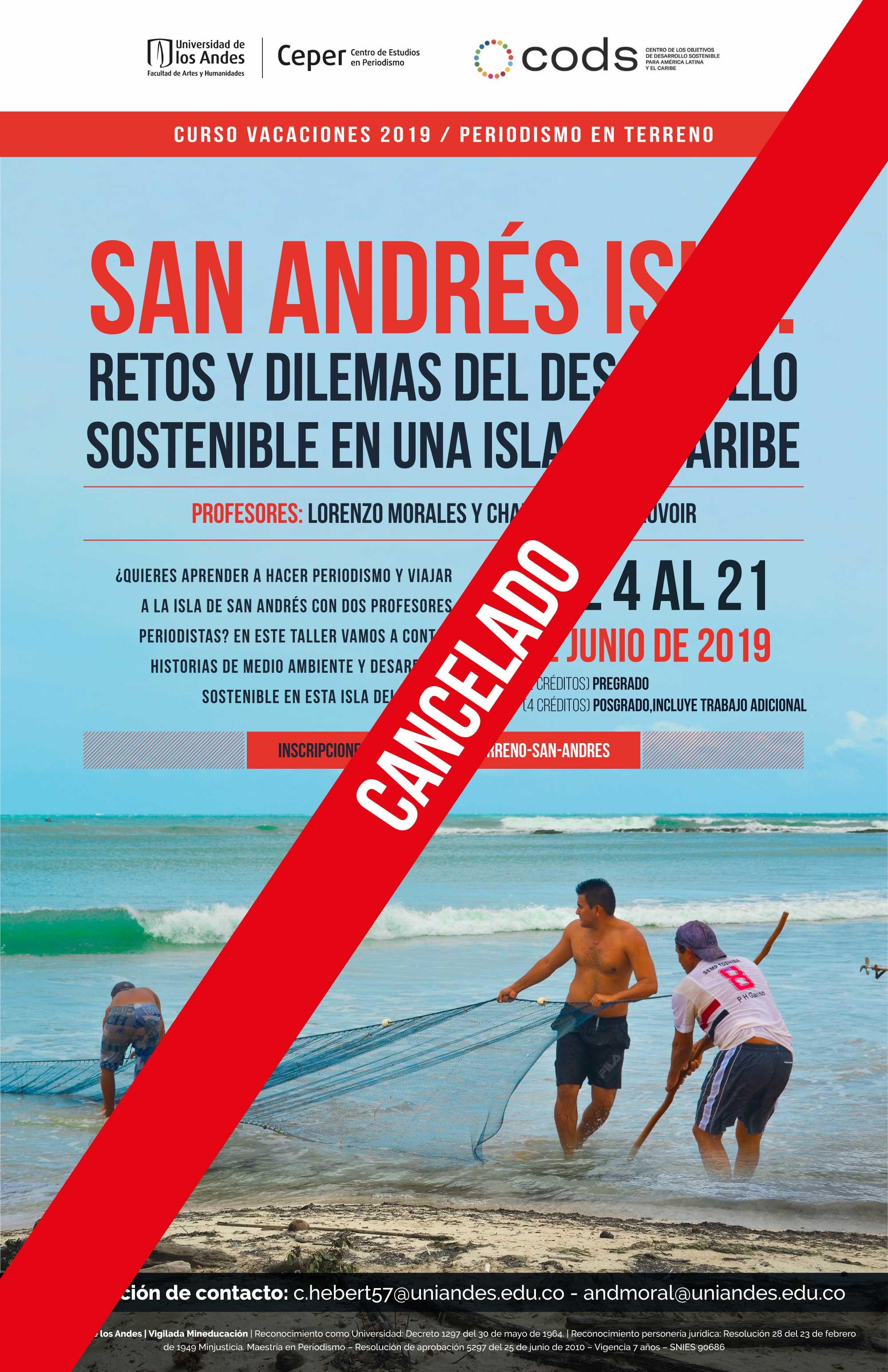 Cancelado: Curso de vacaciones 2019 / Periodismo en terreno – San Andrés isla: retos y dilemas del desarrollo sostenible en una isla del caribe