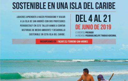 Curso de vacaciones 2019 / Periodismo en terreno – San Andrés isla: retos y dilemas del desarrollo sostenible en una isla del caribe