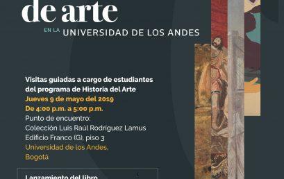 Visitas guiadas a cargo de estudiantes del programa de Historia del Arte: Las colecciones de arte en la Universidad de los Andes