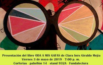 Presentación del libro Oda a mis gafas de Clara Inés Giraldo Mejía