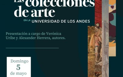 Presentación del libro Las colecciones de arte en la Universidad de los Andes