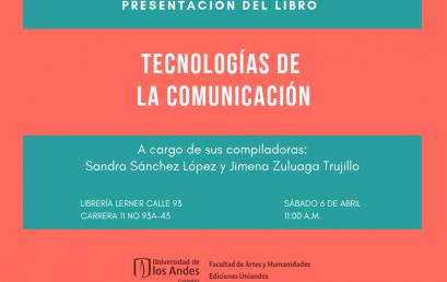 Presentación del libro: Tecnologías de la comunicación
