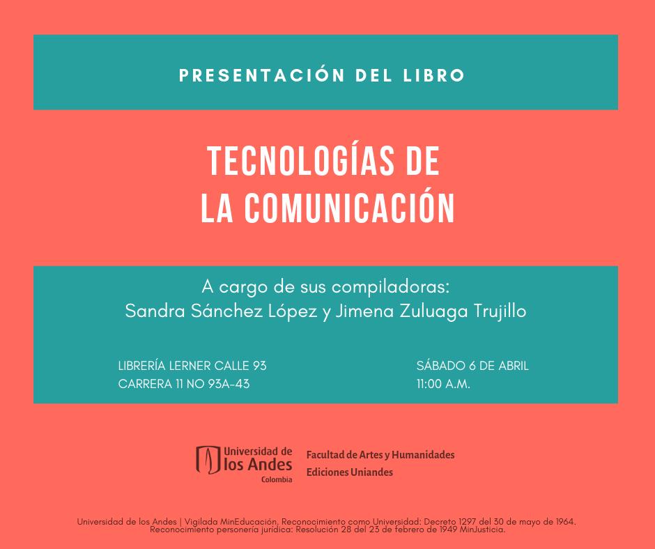 Lanzamiento libro Tecnologías de la comunicación