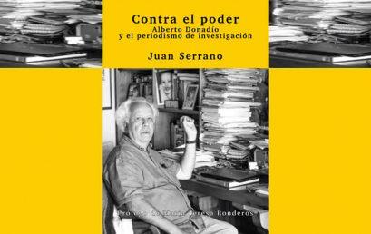 Revista Arcadia publica prólogo de la coedición del Ceper: «Contra el poder: Alberto Donadío y el periodismo de investigación»