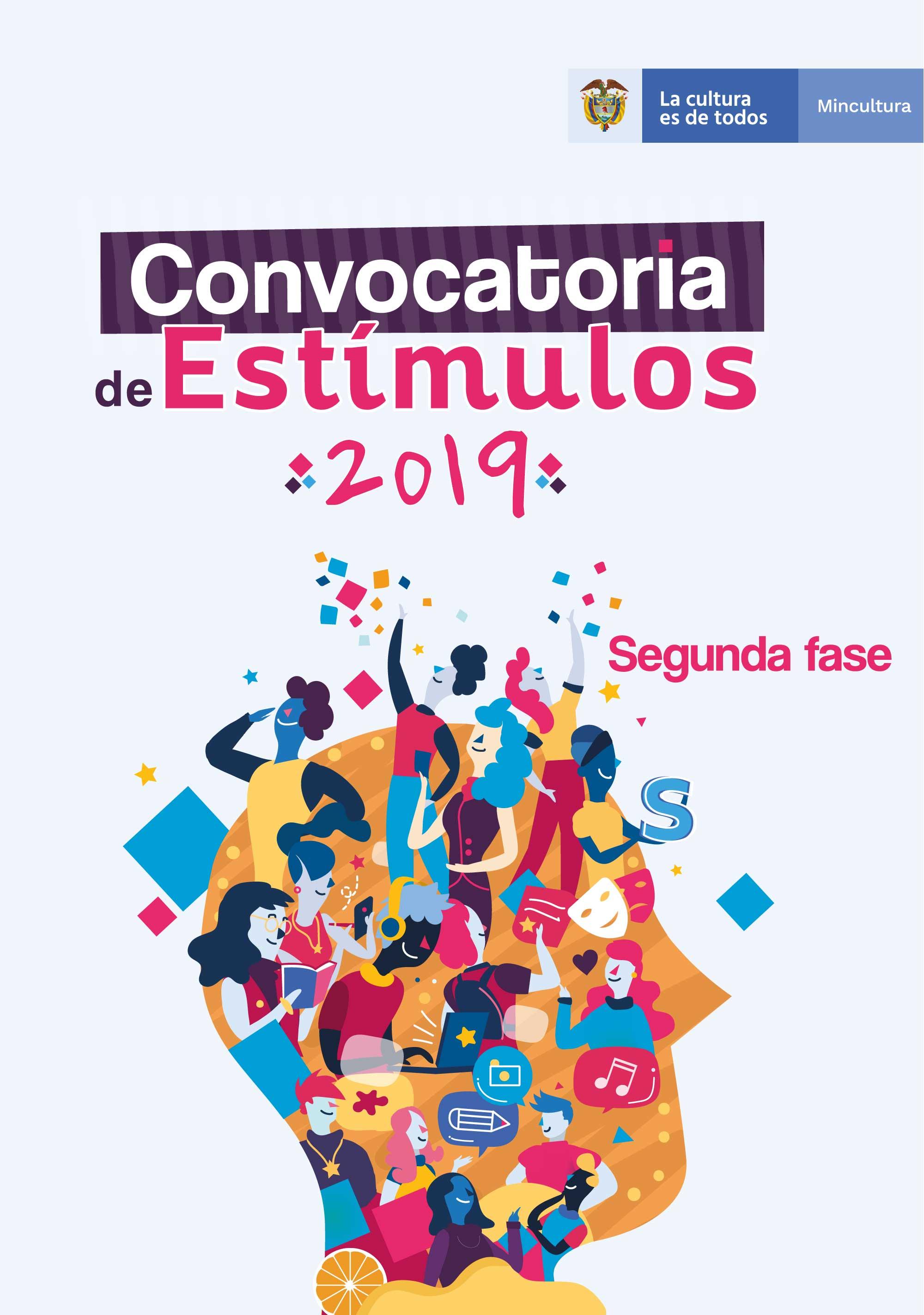 Convocatorias de Estímulos 2019 – Segunda Fase del Ministerio de Cultura