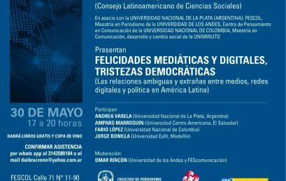 Felicidades mediáticas y digitales, tristezas democráticas