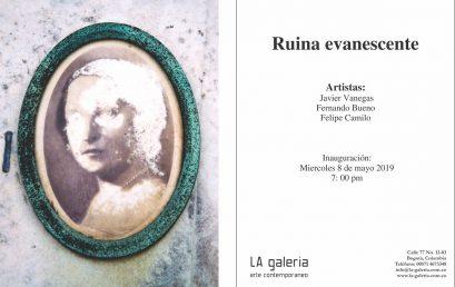 Exposición Ruina evanescente
