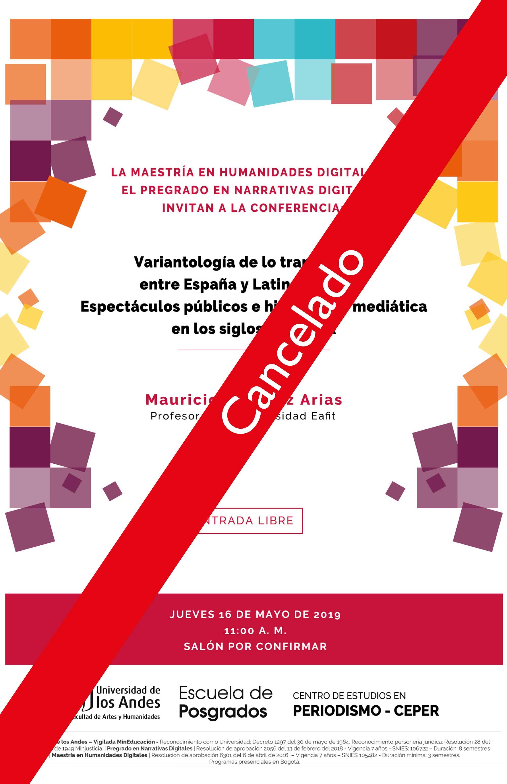 Conferencia: Variantología de lo transmedial entre España y Latinoamérica: Espectáculos públicos e hibridación mediática en los siglos XVII y XIX