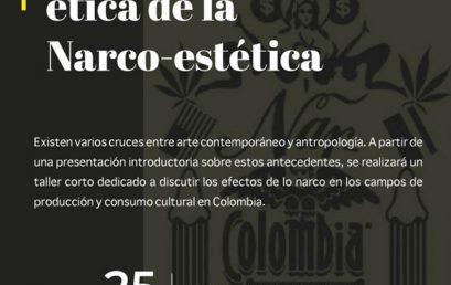 Charla: Imágenes sonido y ética de la narco-estética