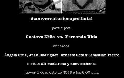 #Conversatorio superficial: Gustavo Niño vs Fernando Uhía