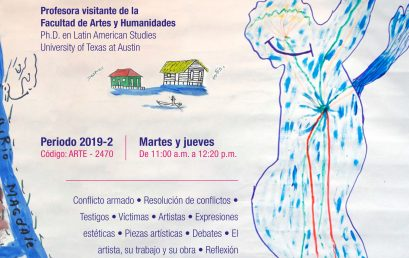 Nuevo curso – Guerra, testimonio y expresiones estéticas en Colombia: los desafíos de la paz