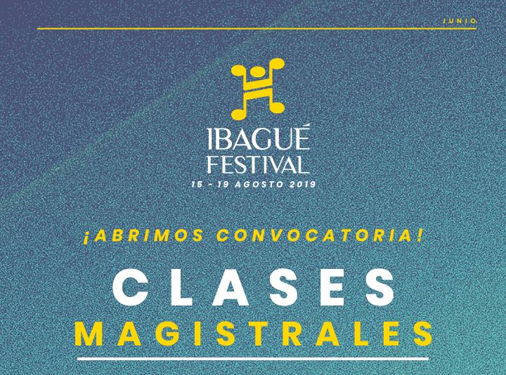 Convocatoria: Clases magistrales gratuitascon los artistas del #IbaguéFest2019