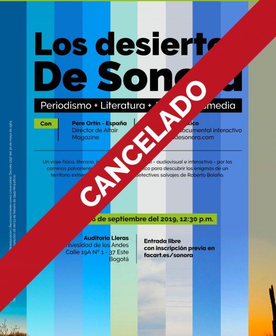 Cancelado: Los desiertos de Sonora – Periodismo + Literatura + Arte + Transmedia