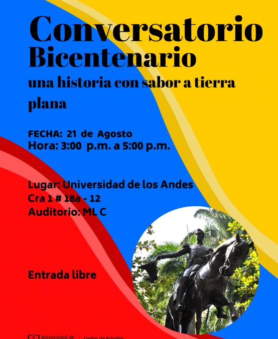 Conversatorio: «Bicentenario: una historia con sabor a tierra plana»