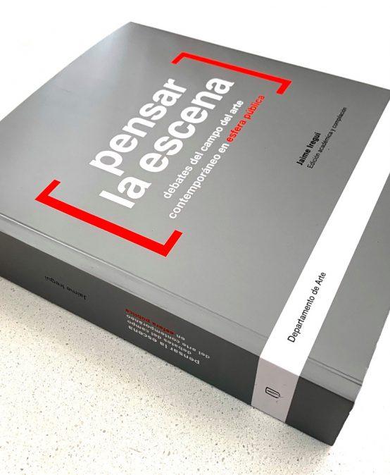 Lanzamiento del libro Pensar la escena Debates del campo del arte contemporáneo en esfera pública