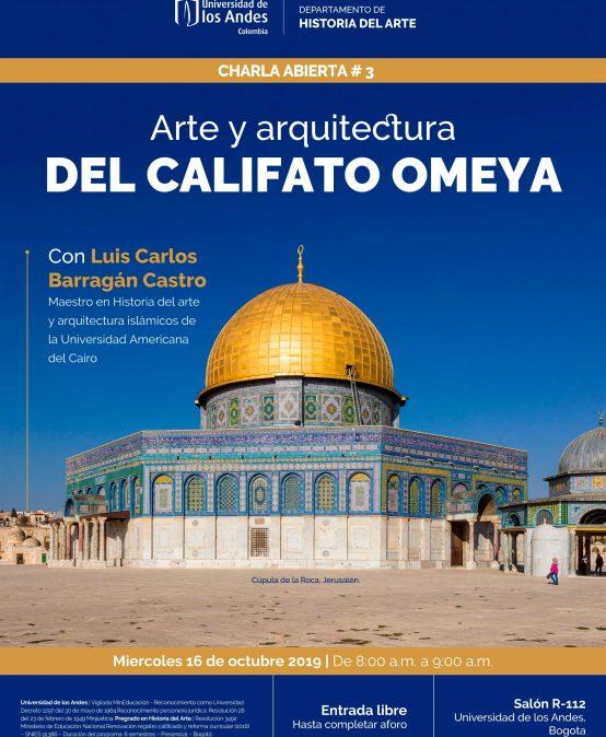 Arte y arquitectura del califato Omeya – Charla abierta #3