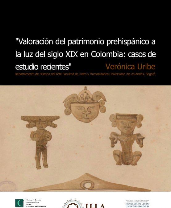 Valoración del patrimonio prehispánico a la luz del siglo XIX en Colombia: casos de estudio recientes