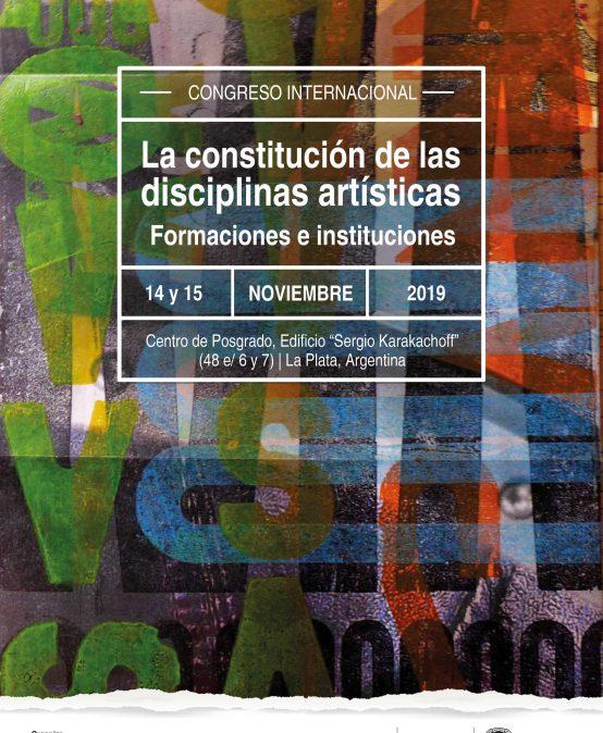 Congreso internacional – La constitución de las disciplinas artísticas: formaciones e instituciones