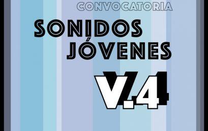 Convocatoria: Sonidos Jóvenes V.4