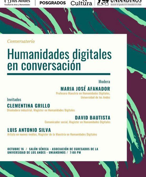 Conversatorio – Humanidades digitales con Clementina Grillo, David Bautista y Luis Antonio Silva