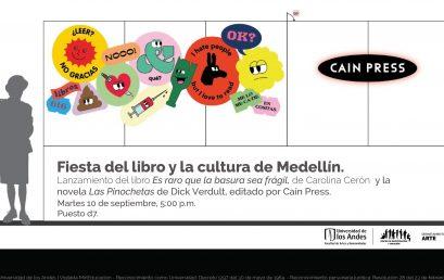 Lanzamiento del libro Es raro que la basura sea frágil, de Carolina Cerón y la novela Las Pinochetas de Dick Verdult en la Fiesta del libro y la cultura de Medellín