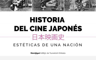 Historia del cine japonés, estéticas de una nación – Charla abierta #5